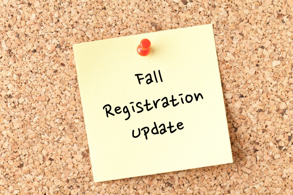 Fall Registration Update